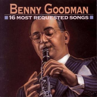 Benny Goodman 16 Most Requested Songs Cd 1993 Sbme