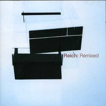Reich - Remixed [Import]