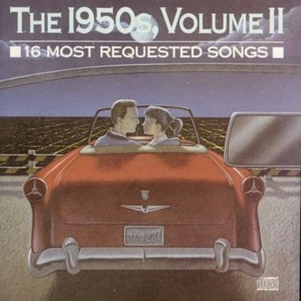16 Most Requested Songs of the 1950's, Volume 2
