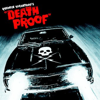 Death Proof [Original Soundtrack]