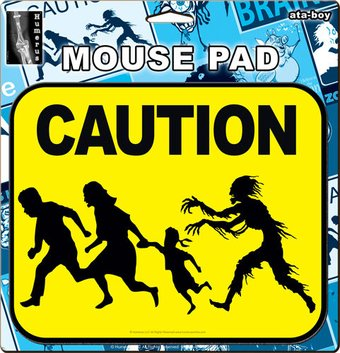 Zombie Caution - Mouse Pad