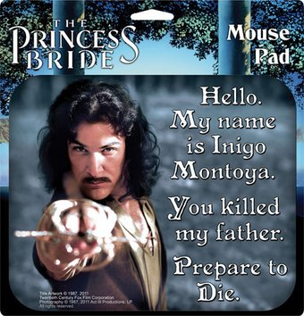 Princess Bride - Inigo Montoya Mousepad