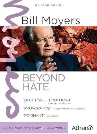 Bill Moyers - Beyond Hate