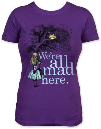 Alice in Wonderland - We're All Mad Here (Women's