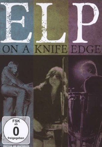 Emerson, Lake & Palmer: On a Knife Edge