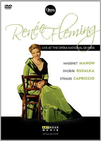 Renee Fleming: Live at the Opera National de