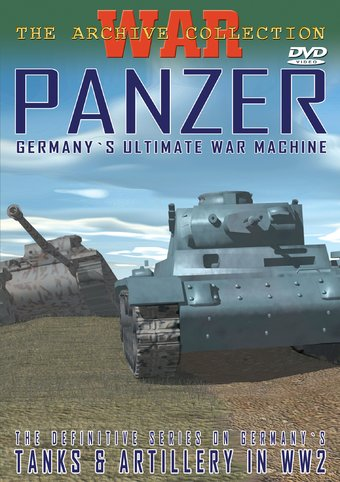 Tanks & Artillery in WW2: Panzer - Germany's
