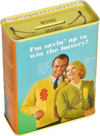 Tin Bank - I'm Savin' Up To Win The Lottery!