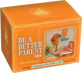 Funny Organic Tea - Be A Better Parent