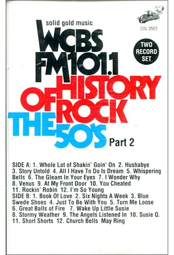 WCBS FM101.1 - History of Rock: The 50's, Part 2