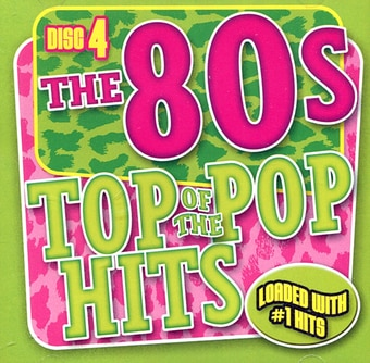 Top of the Pop Hits - The 80s - Disc 4