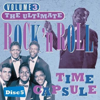 Ultimate Rock & Roll Time Capsule, Volume 3 -