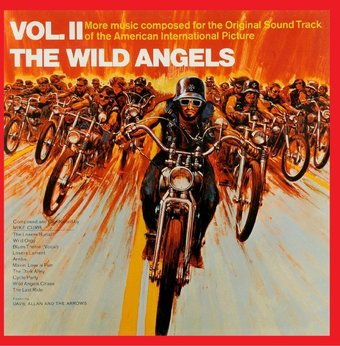 The Wild Angels, Volume II