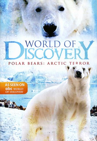 ABC World of Discovery: Polar Bears - Arctic