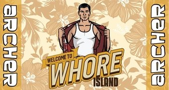 "Archer ""Welcome to Whore Island - Beach Towel"