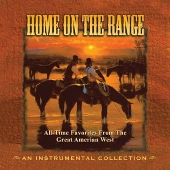 Home on the Range: All-Time Favorites from the