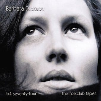 B4 Seventy-Four: The Folkclub Tapes (2-CD)