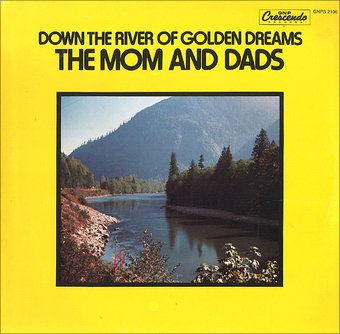 Down The River of Golden Dream