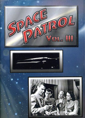 Space Patrol - Volume 3: 4 Episode Collection