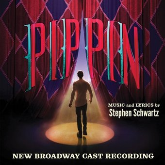 Pippin - New Broadway Cast