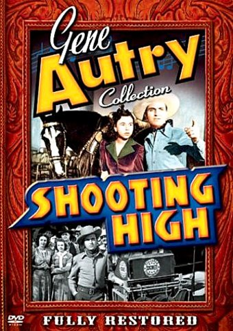 Gene Autry Collection - Shooting High