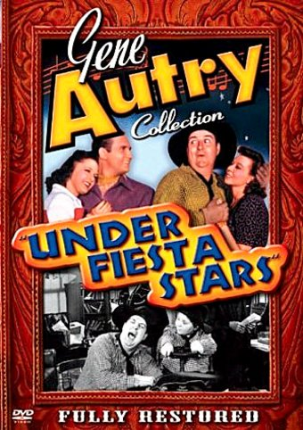 Gene Autry Collection - Under Fiesta Stars