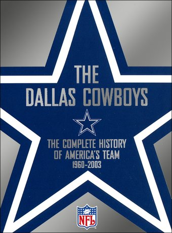 NFL Dallas Cowboys: Complete History of America's