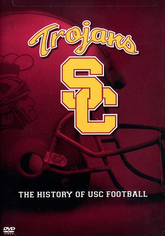 USC Trojans: The History of USC Football