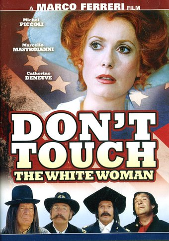Don't Touch the White Woman! (French, Subtitled