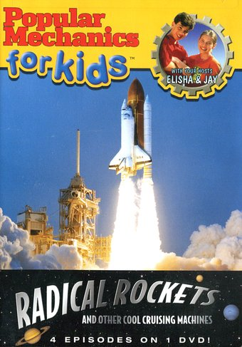 Popular Mechanics for Kids - Radical Rockets and