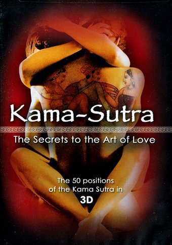 Kama-Sutra: The Secret to the Art of Love