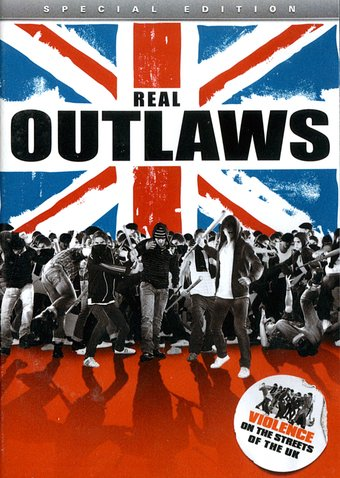 Real Outlaws: Violence on the Streets of the UK