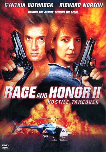 Rage and Honor II - Hostile Takeover