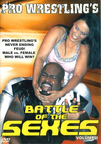 Pro Wrestling's Battle of the Sexes, Volume 1