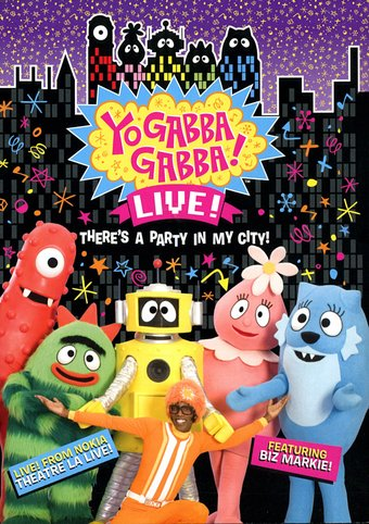 Yo Gabba Gabba! - Live: There's a Party in My City