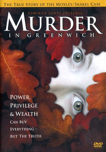 Murder In Greenwich: True Story of the Moxley /