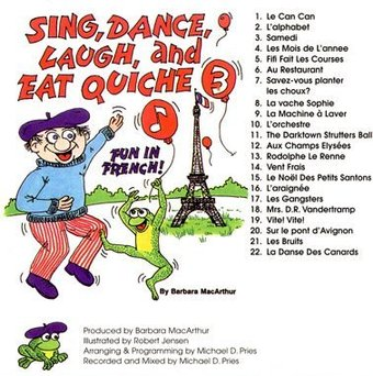 Sing, Dance, Laugh, and Eat Quiche 3