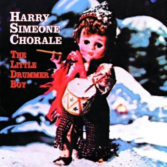 Harry Simeone Chorale, The* Harry Simeone Chorale, The - with Brass Choir And Orchestra - The Little Drummer Boy: A Christmas Festival