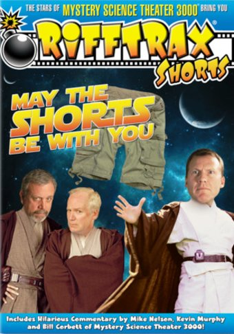 RiffTrax: May the Shorts Be with You