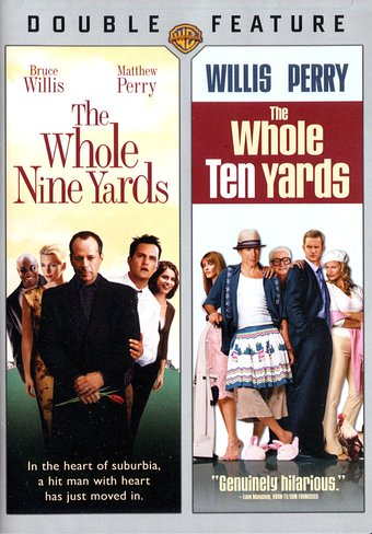 The Whole Nine Yards/ The Whole Ten Yards