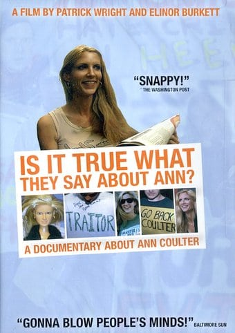 Ann Coulter - Is It True What They Say About Ann?