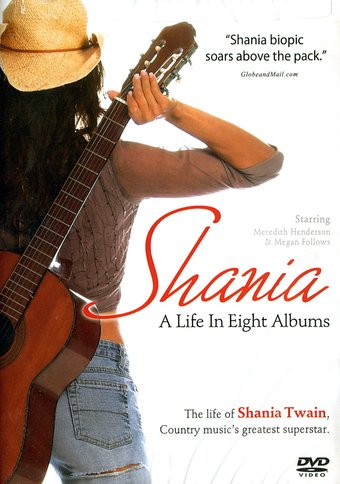 Shania: A Life in Eight Albums