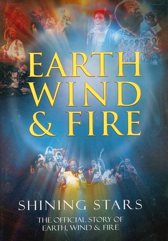 Shining Stars: The Official Story of Earth, Wind