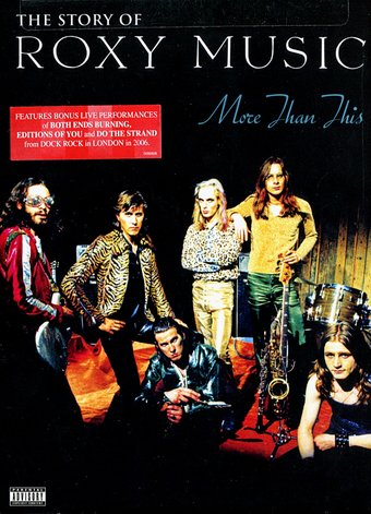 Roxy Music - More Than This: The Story of Roxy