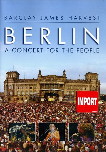 Barclay James Harvest - Berlin: A Concert for the