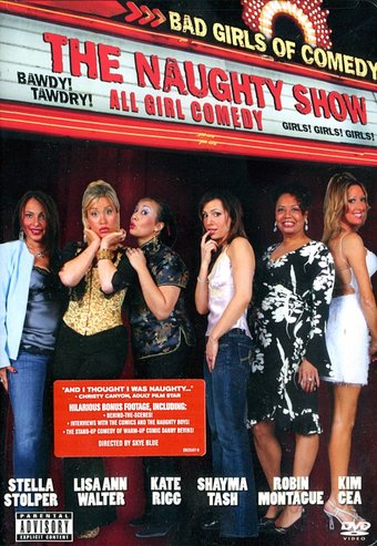 Bad Girls of Comedy - The Naughty Show
