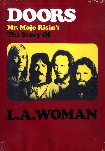 Mr. Mojo Risin' - The Story of L.A. Woman