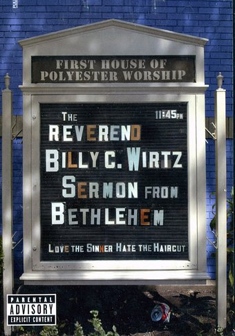 The Reverend Billy C. Wirtz - Sermon from