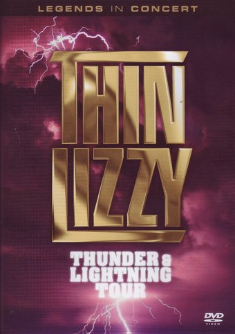 Thin Lizzy - Legends in Concert: Thunder &