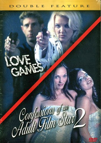 Love Games / Confessions of an Adult Film Star 2